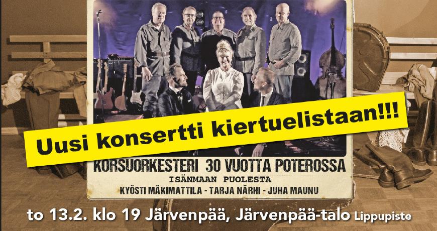 Järvenpää-talo mukaan Korsuorkesteri 30 vuotta poterossa -kiertueelle -...