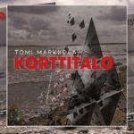 Tomi Markkolan uutuussinkku Korttitalo julkaisussa tänään perjantaina
